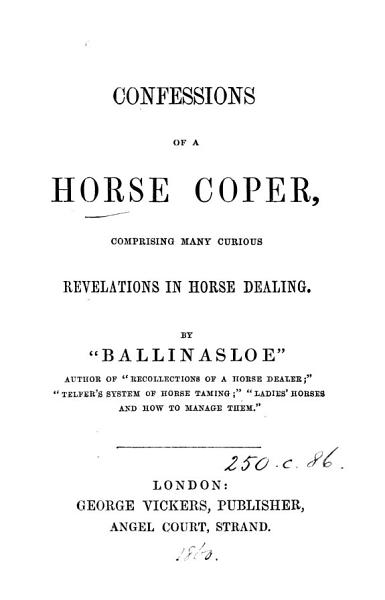 Download Confessions of a horse coper  by  Ballinasloe   Book