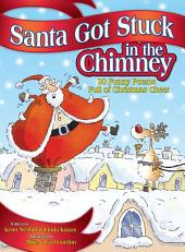 Santa Got Stuck in the Chimney: 20 Funny Poems Full of Christmas Cheer