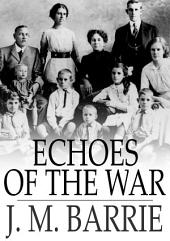 Echoes of the War