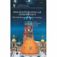 New Quests in Stellar Astrophysics  The Link Between Stars and Cosmology PDF