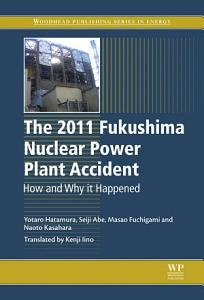 The 2011 Fukushima Nuclear Power Plant Accident