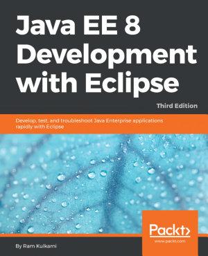 Java EE 8 Development with Eclipse PDF