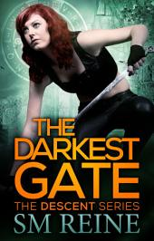 The Darkest Gate: An Urban Fantasy Novel
