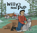 Willy's New Pup: a Story from Labrador