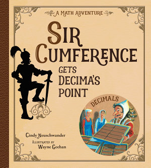 Sir Cumference Gets Decima s Point