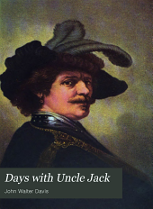 Days with Uncle Jack: Part 1