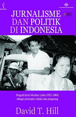 Jurnalisme dan Politik di Indonesia PDF