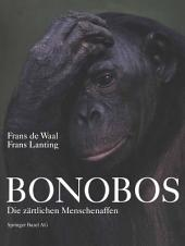 Bonobos: Die Zärtlichen Menschenaffen
