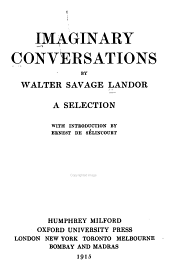 Imaginary Conversations: A Selection