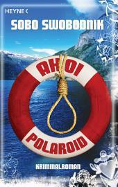 Ahoi Polaroid: Roman