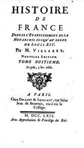 Histoire de France depuis l'etablissement de la monarchie jusqu'au regne de Louis XIV; (continuee par M. Villaret et Garnier. 7- Paris, Desaint et Saillant 1755-