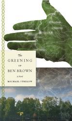The Greening Of Ben Brown Book PDF