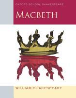 Oxford School Shakespeare  Macbeth PDF