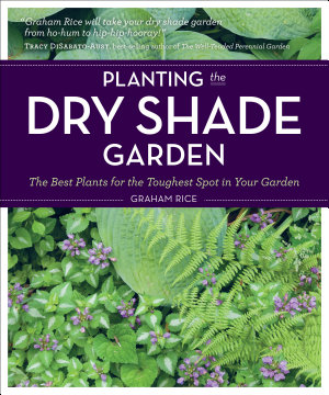Planting the Dry Shade Garden