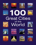 100 Great Cities of the World PDF