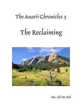 The Anarii Chronicles 5 - The Reclaiming