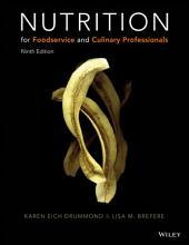 Nutrition for Foodservice and Culinary Professionals, 9th Edition: Edition 9