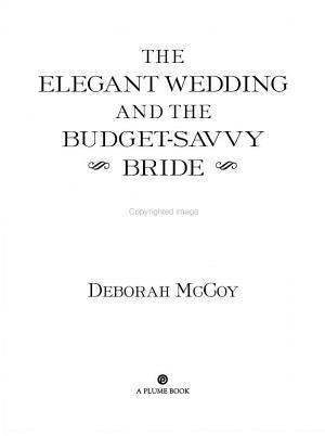 The Elegant Wedding and the Budget-Savvy Bride