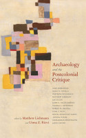 Archaeology and the Postcolonial Critique PDF