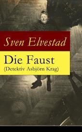 Die Faust (Detektiv Asbjörn Krag) - Vollständige deutsche Ausgabe