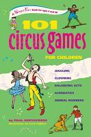 101 Circus Games for Children PDF