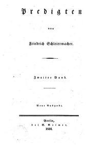 Friedrich Schleiermacher's sämmtliche Werke: Predigten. 10 Bde