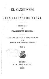 El cancionero de Juan Alfonso de Baena: Volumen 1