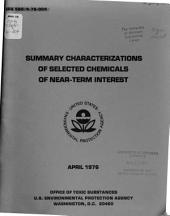 Summary characterizations of selected chemicals of near-term interest
