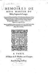 Le memoire contenans le discour de plusieurs choses adveniies au royaume de France depuis l'an 1513 jusques au tres pas du roy Francoiys II, aus quels- sont infere trois livres et quelques fragmens de Ogdoades de Guillaume de Bellay. - Paris, Pierre L'Huillier 1569