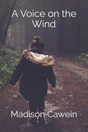 A Voice On The Wind Illustrated
