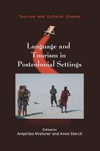 Language and Tourism in Postcolonial Settings PDF