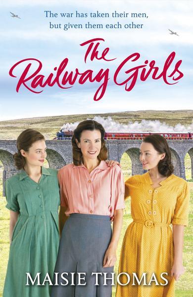 Download The Railway Girls Book