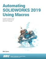 Automating SOLIDWORKS 2019 Using Macros