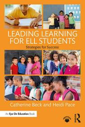 Leading Learning for ELL Students: Strategies for Success