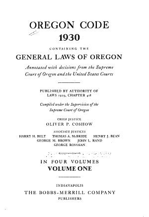 Oregon Code, 1930, Containing the General Laws of Oregon