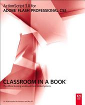ActionScript 3.0 for Adobe Flash Professional CS5 Classroom in a Book: ACTIONSCR 3.0 ADO FLA CS5 _p1