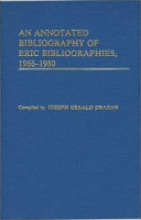 An Annotated Bibliography of ERIC Bibliographies  1966 1980 PDF