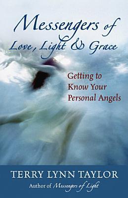 Messengers of Love  Light   Grace