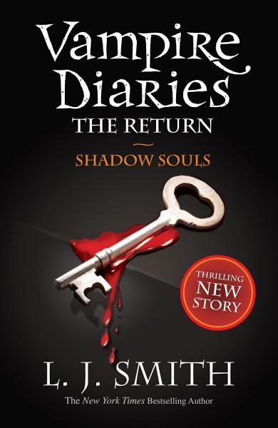 Download Vampire Diaries 6  The Return  Shadow Souls Book