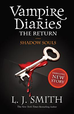 Vampire Diaries 6  The Return  Shadow Souls