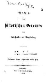Archiv des Historischen Vereines von Unterfranken und Aschaffenburg: Band 13