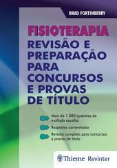 Fisioterapia: Revisão e preparação para concursos e provas de título
