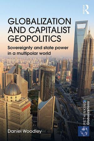 Globalization and Capitalist Geopolitics PDF