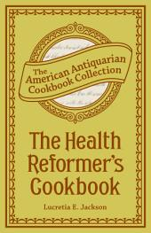 The Health Reformer's Cook Book