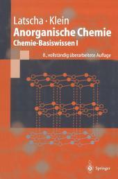 Anorganische Chemie: Chemie-Basiswissen I, Ausgabe 8