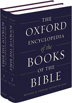 The Oxford Encyclopedia of the Books of the Bible