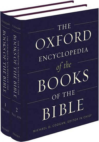 The Oxford Encyclopedia of the Books of the Bible PDF