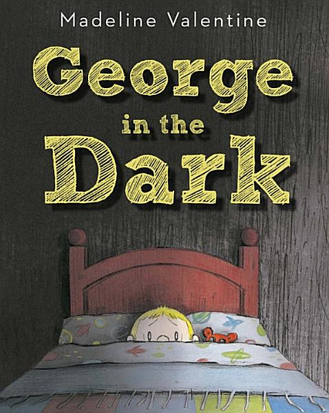 Download George in the Dark Book
