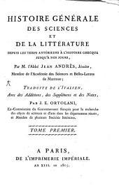 Histoire générale des sciences: Volume1