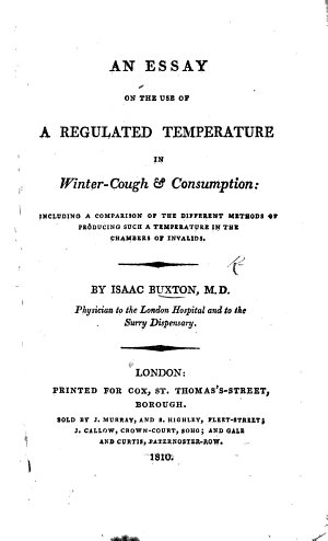An Essay on the Use of a Regulated Temperature in Winter cough   Consumption